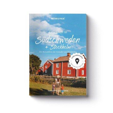Glücklich in Südschweden - Tanja Roos, Christian Roos
