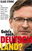 Geht's noch, Deutschland? - Claus Strunz