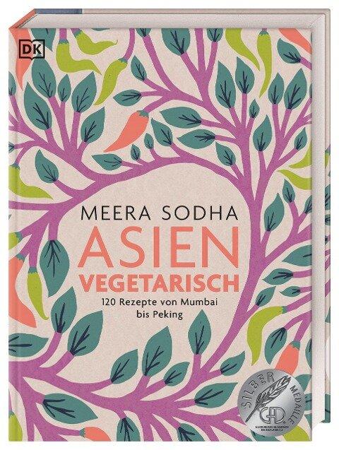 Asien vegetarisch - Meera Sodha