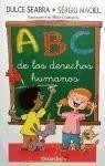ABC de los derechos humanos - Sérgio Maciel, Dulce Seabra