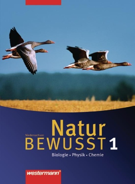 Natur bewusst: Biologie 1. Schülerband. Niedersachsen -