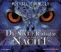 Dunkler als die Nacht - Michael Connelly