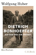 Dietrich Bonhoeffer - Wolfgang Huber