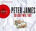 So gut wie tot (Hörbestseller) - Peter James