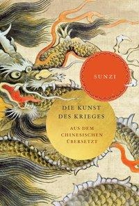Die Kunst des Krieges - Tzu Sun, Sunzi