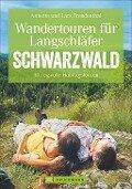 Wandertouren für Langschläfer Schwarzwald - Annette Freudenthal, Lars Freudenthal