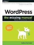 WordPress: The Missing Manual - Matthew Macdonald