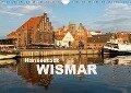 Hansestadt Wismar (Wandkalender 2019 DIN A4 quer) - Peter Schickert