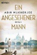 Ein angesehener Mann - Abir Mukherjee