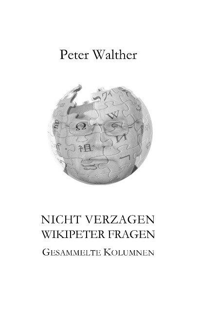 Nicht verzagen - WikipeteR fragen - Peter Walther