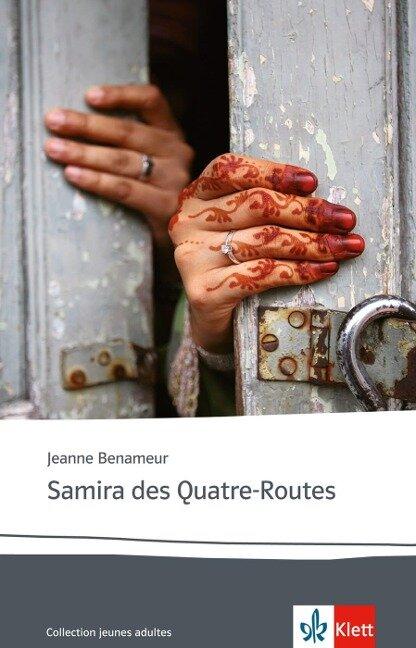 Samira des Quatre-Routes - Jeanne Benameur