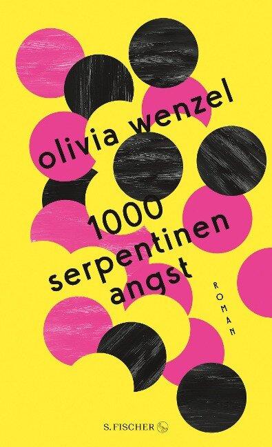 1000 Serpentinen Angst - Olivia Wenzel