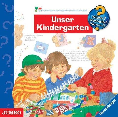 Unser Kindergarten - Wieso? Weshalb? Warum?/Szylowicki Und Kinder