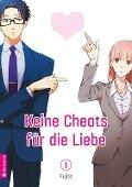 Keine Cheats für die Liebe 01 - Fujita
