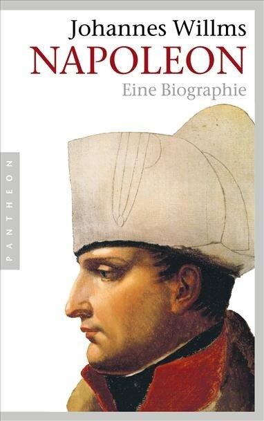 Napoleon - Johannes Willms