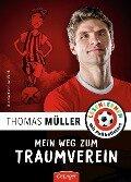 Mein Weg zum Traumverein - Thomas Müller, Julien Wolff