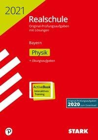 STARK Original-Prüfungen Realschule 2021 - Physik - Bayern -