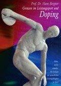 Grenzen im Leistungssport und Doping - Hans Bergner