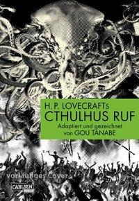 H.P. Lovecrafts Cthulhus Ruf - Gou Tanabe