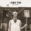 I Own You - Mick Flannery