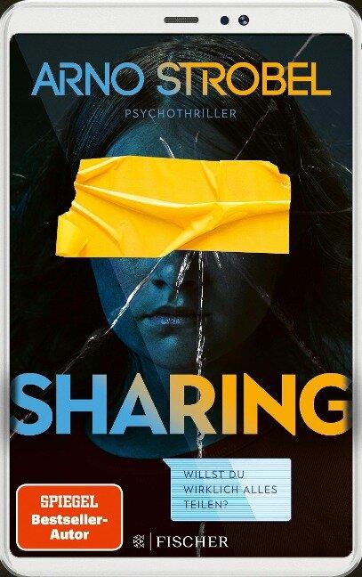 Sharing - Willst du wirklich alles teilen? - Arno Strobel