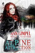 Alpine Attraction (Alphas in the Wild, #2) - Ann Gimpel