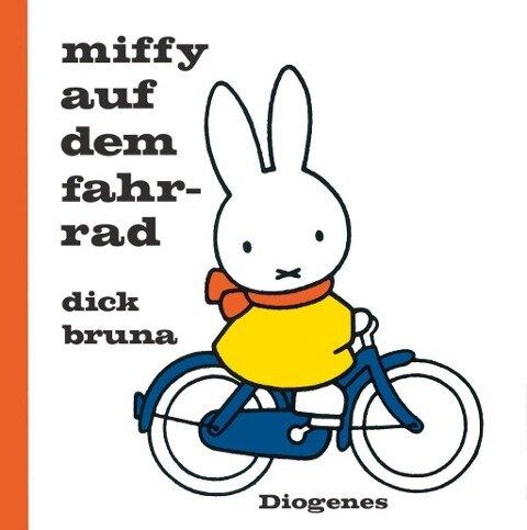 Miffy auf dem Fahrrad - Dick Bruna