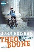 Theo Boone und der unsichtbare Zeuge - John Grisham