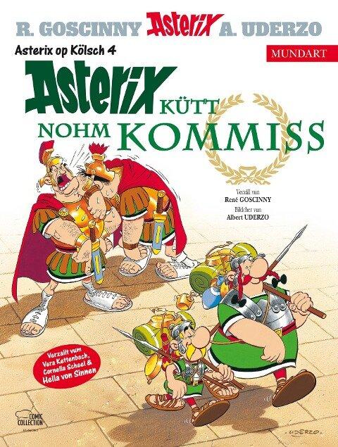 Asterix Mundart Kölsch IV - René Goscinny, Albert Uderzo