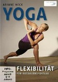 Yoga - Flexibilität für Ausdauersportler - Ariane Heck