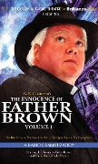 The Innocence of Father Brown, Volume 1: A Radio Dramatization - G. K. Chesterton