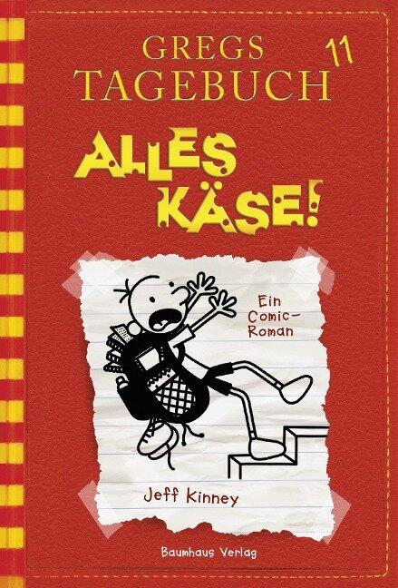 Gregs Tagebuch 11 - Alles Käse! - Jeff Kinney