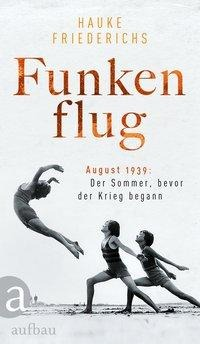 Funkenflug - Hauke Friederichs