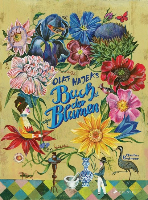 Olaf Hajeks Buch der Blumen - Christine Paxmann