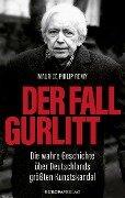 Der Fall Gurlitt - Maurice Philip Remy