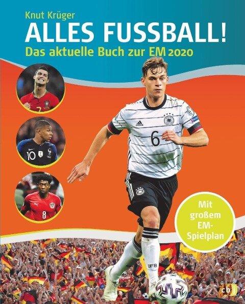 ALLES FUßBALL - Das aktuelle Buch zur EM 2020 - Knut Krüger