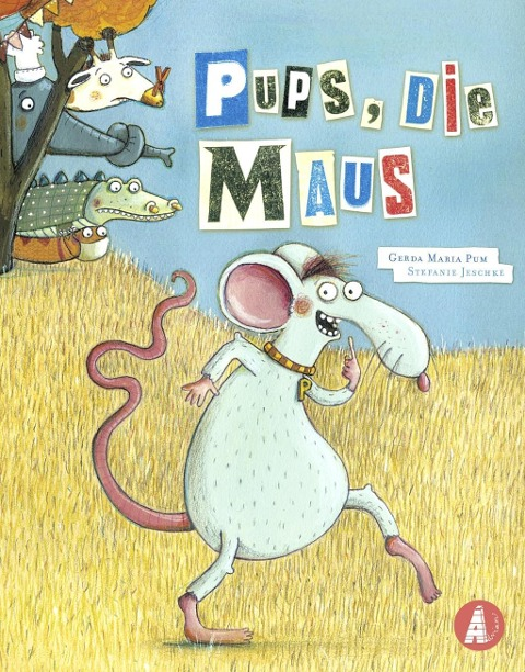 Pups, die Maus - Gerda Maria Pum