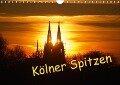 Kölner Spitzen (Wandkalender 2019 DIN A4 quer) - Ilka Groos