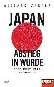 Japan - Abstieg in Würde - Wieland Wagner