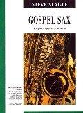 Gospel Sax - Steve Slagle