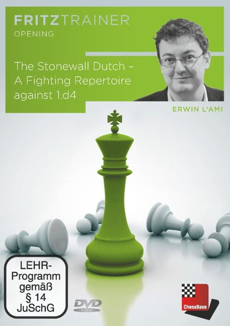 The Stonewall Dutch - A Fighting Repertoire against 1.d4 - Erwin L'Ami