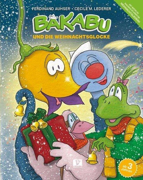 Bakabu und die Weihnachtsglocke - Ferdinand Auhser, Manfred Schweng