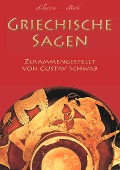 Griechische Sagen - Gustav Schwab
