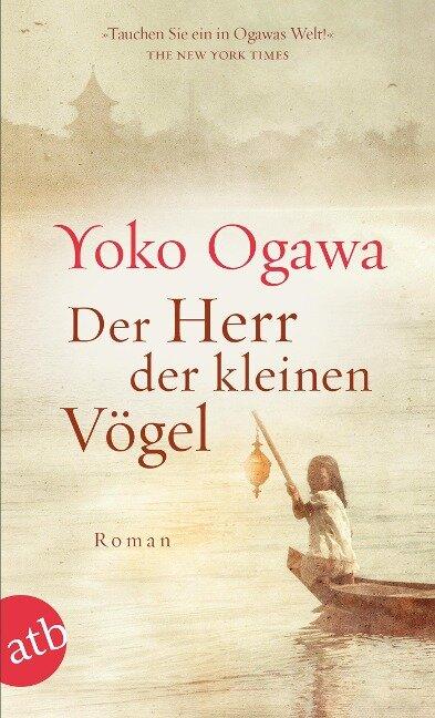 Der Herr der kleinen Vögel - Yoko Ogawa