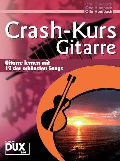 Crash-Kurs Gitarre - Otto Humbach
