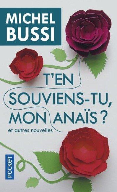 T'en souviens-tu, mon Anaïs? - Michel Bussi