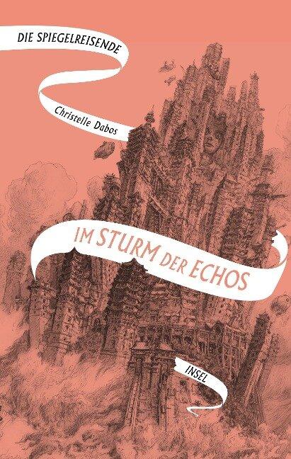 Die Spiegelreisende Band 4 - Im Sturm der Echos - Christelle Dabos