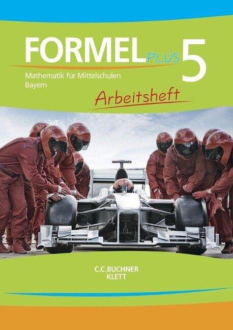 Formel plus 5. Arbeitsheft. Bayern -