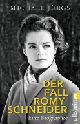Der Fall Romy Schneider - Michael Jürgs
