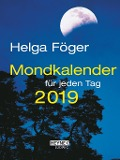 Mondkalender für jeden Tag 2019 Taschenkalender - Helga Föger